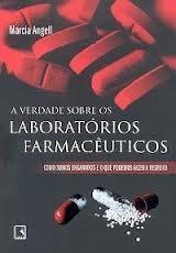 A Verdade Sobre Os Laboratórios Farmacêuticos